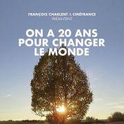Ciné débat « On a 20 ans pour changer le monde »