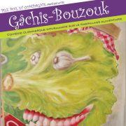 Gâchis – Bouzouk, une comédie clownesque et gourmande