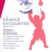 Séance en court(s) : Retours de festivals