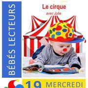 Séance bébés lecteurs : Le cirque