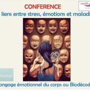 Les liens entre stress, émotion et maladie