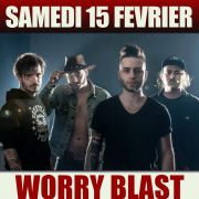 Worry Blast (hard rock - Suisse) + Thunderkiss 44