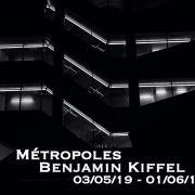 Métropoles - Benjamin Kiffel