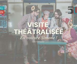 Visite théâtralisée | En voiture Simone !