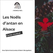 Conte musical : Les Noëls d'antan en Alsace