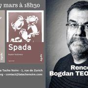 Rencontre avec Bogdan Teodorescu, auteur de Spada, le dictateur qui ne voulait pas mourir