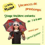 Stage théâtre enfants de 7 à 11 ans pendant les vacances d\'avril 2019 à La Petite Echarde de Didenheim
