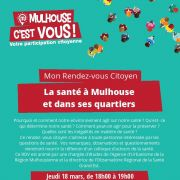 Rendez-vous Citoyen - La santé à Mulhouse et dans ses quartiers