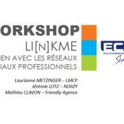 Workshop LI[N]KME : Créer du lien sur les réseaux sociaux professionnels