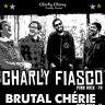 Punk Rock Night : Charly Fiasco + Brutal Cherie