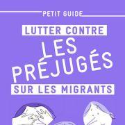 Lutter contre les préjugés sur les migrants