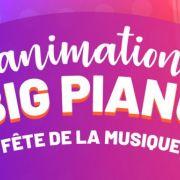 Animation Big Piano-Fête de la musique