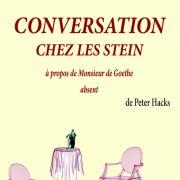 Conversation chez les Stein à propos de monsieur de Goethe absent