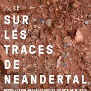 Sur les traces de Néandertal