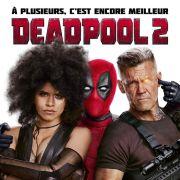 Avant-première : Deadpool 2