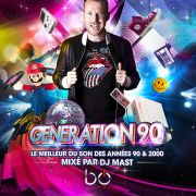 Génération 90 by Dj Mast