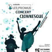 Les Promus : Concert clownesque