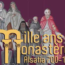 Mille ans de monastères en Alsace, Alsatia 700-1700