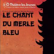 Le Chant du Merle Bleu