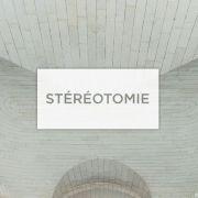 Conférence sur la stéréotomie