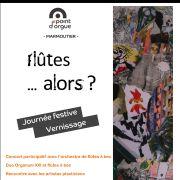 Journée festive : vernissage de l\'exposition Flûtes ... alors ?