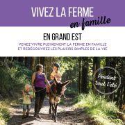 Vivez la Ferme en Famille ( visite de fermes en Alsace et dans le Grand Est)