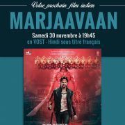 Film Indien - Marjaavaan au Cinéma Vox !