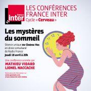 Les mystères du sommeil - Conférence France Inter