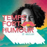 2e édition du Temps Fort Humour - Espaces Culturels Thann-Cernay