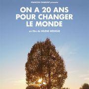 Documentaire et débat - On a mis 20 ans à changer le monde