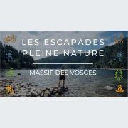 Escapades pleine nature - Nature et bien-être