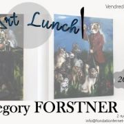 Art Lunch : Gregory Forstner