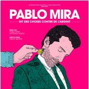 Pablo Mira… dit des choses contre de l'argent