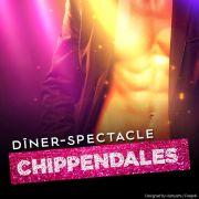 Dîner-Spectacle Chippendales