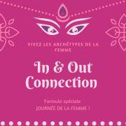 In&Out Connexion - Vivez les archétypes de la femme