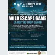 Wild Escape Game la nuit du loup Garou