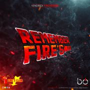 Remember Fire\'s
