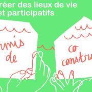 48h pour créer des lieux de vie participatifs et solidaires