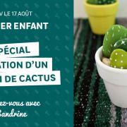 Atelier enfant : création d\'un jardin de cactus (à partir de 4 ans)