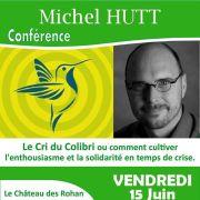 Michel Hutt : Le cri du colibri