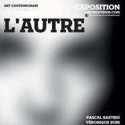 L\'Autre, exposition des Individus, Art Contemporain