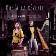 Duo Ambre - Ode à la rêverie