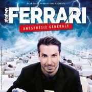 Jérémy Ferrari : Anesthésie Générale