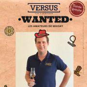 Wanted - Amateurs de whisky