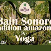 Bain sonore de tradition Amazonienne
