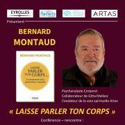 Bernard Montaud présente Laisse parler ton corps
