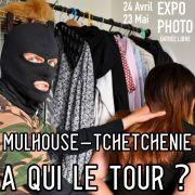 Mulhouse - Tchétchénie : à qui le tour?