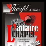 L\'affaire Chapel, une comédie policière de Roger Davau