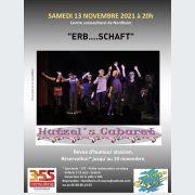 Hutzel's cabaret présente sa revue satirique intitulée « Erb… schaft »