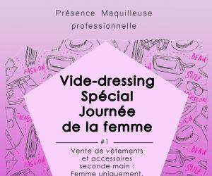 Vide dressing Spécial Journée de la Femme